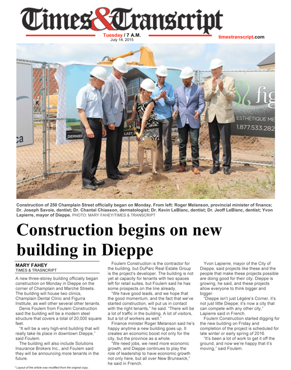 Construction begins on new building in Dieppe July 13 2015